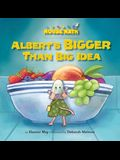 Albert's Bigger Than Big Idea: Comparing Sizes: Big/Small