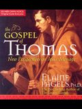 The Gospel of Thomas: New Perspectives on Jesus' Message [With 18-Page Supplement]