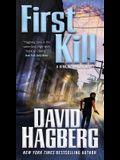 First Kill: A Kirk McGarvey Novel