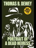 Portrait of a Dead Heiress: Mac #12