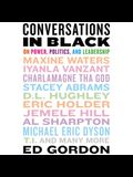 Conversations in Black Lib/E: On Power, Politics, and Leadership