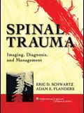 Spinal Trauma: Imaging, Diagnosis, and Management