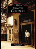 Forgotten Chicago