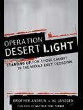 Operation Desert Light: Standing Up for Those Caught in the Middle East Crossfire