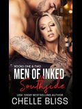 Men of Inked: Southside: Books 1 and 2