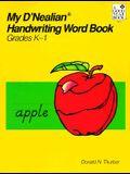 My d'Nealian Handwriting Word Book, Kindergarten Through Grade 1