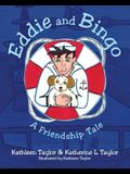 Eddie and Bingo: A Friendship Tale