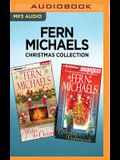 Fern Michaels Christmas Collection: Wishes for Christmas & Christmas at Timberwoods