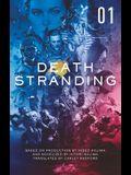 Death Stranding - Death Stranding: The Official Novelization - Volume 1