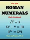 Fun with Roman Numerals Math Workbook