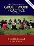 An Introduction to Group Work Practice (6th Edition)