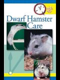 Quick and Easy Dwarf Hamster Care (Quick & Easy)