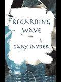 Regarding Wave: Poetry