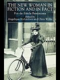 The New Woman in Fiction and Fact: Fin-De-Siècle Feminisms