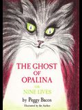 The Ghost of Opalina: Or Nine Lives