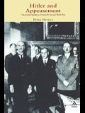 Hitler and Appeasement: The British Attempt to Prevent the Second World War
