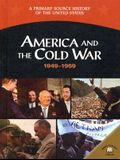 America and the Cold War 1949-1969