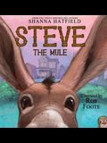 Steve The Mule: A Pendleton Petticoats Children's Book