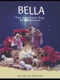 Bella, the Shepherd Dog of Bethlehem