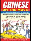 Chinese on the Move (3cds + Guide): The Lively Audio Language Program for Busy People