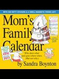 Mom's Family Calendar [With Magnetic Phone List]