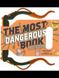 The Most Dangerous Book: An Illustrated Introduction to Archery