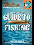 Field & Stream's Guide to Fishing
