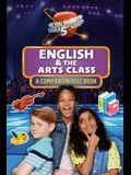 English & the Arts Class: A Companion Quiz Book