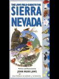 The Laws Field Guide to the Sierra Nevada: Written and Illustrated by John Muir Laws