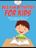 365 Fun Activities for Kids Matching & Spot the Difference Book