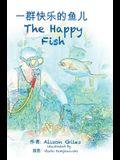 The Happy Fish (Bi-Lingual)