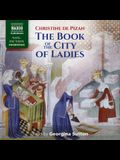 The Book of the City of Ladies Lib/E
