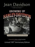 Growing Up Harley-Davidson: Memoirs of a Motorcycle Dynasty