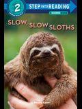 Slow, Slow Sloths