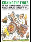 Kicking the Tyres: The New Zealand General Election and Electoral Referendum of 2011