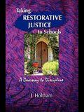 Taking Restorative Justice to Schools: A Doorway to Discipline
