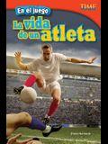 En El Juego: La Vida de Un Atleta (in the Game: An Athlete's Life) (Spanish Version) (Advanced)