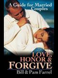 Love, Honor & Forgive: A Guide for Married Couples