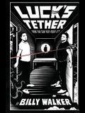 Luck's Tether: How Far Can You Push It?