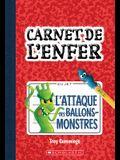 Carnet de l'Enfer: N? 1 - l'Attaque Des Ballons-Monstres