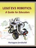 LEGO EV3 Robotics: A Guide for Educators