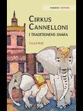 Cirkus Cannelloni i traditionens snara: Swedish Edition of Circus Cannelloni Invades Britain
