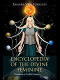 Encyclopedia of the Divine Feminine: Goddess of 10,000 Names