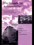 The Struggle for Accountability: The World Bank, NGOs, and Grassroots Movements (Global Environmental Accord: Strategies for Sustainability and Institutional Innovation)