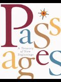 Passages: A Treasury Of New Beginnings (Miniature Editions)