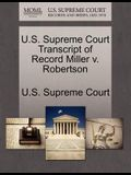 U.S. Supreme Court Transcript of Record Miller V. Robertson