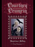 Courtney Crumrin Vol. 4, Volume 4: Monstrous Holiday