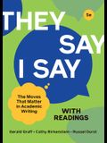 They Say / I Say with Readings