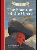 Classic Starts(r) the Phantom of the Opera