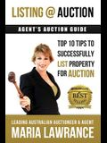 Agents Auctions Guide- Top 10 Tips to Successfully List Property for Auction